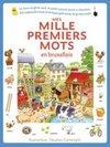 "Mes mille premiers mots en bruxellois - (Meine ersten Tausend Wörter ""bruxellois"")"