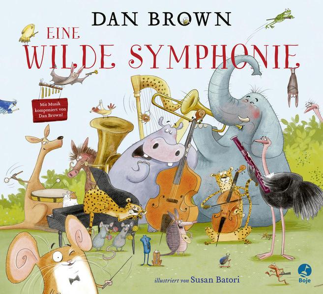 Eine wilde Symphonie als Buch (gebunden)