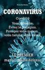 Coronavirus Covid-19. Vous défendre. Évitez la contagion. Protégez votre maison, votre famille, votre travail.