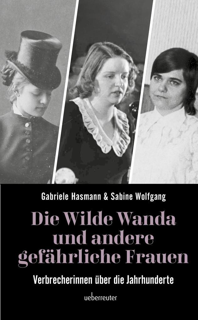 Die wilde Wanda und andere gefährliche Frauen als eBook epub