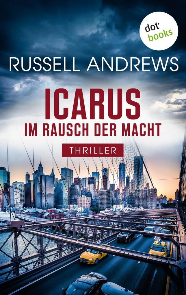 Icarus - Im Rausch der Macht als eBook epub