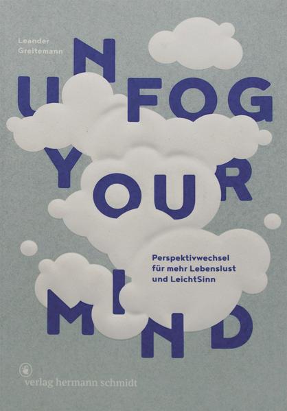 Unfog Your Mind als Buch (gebunden)
