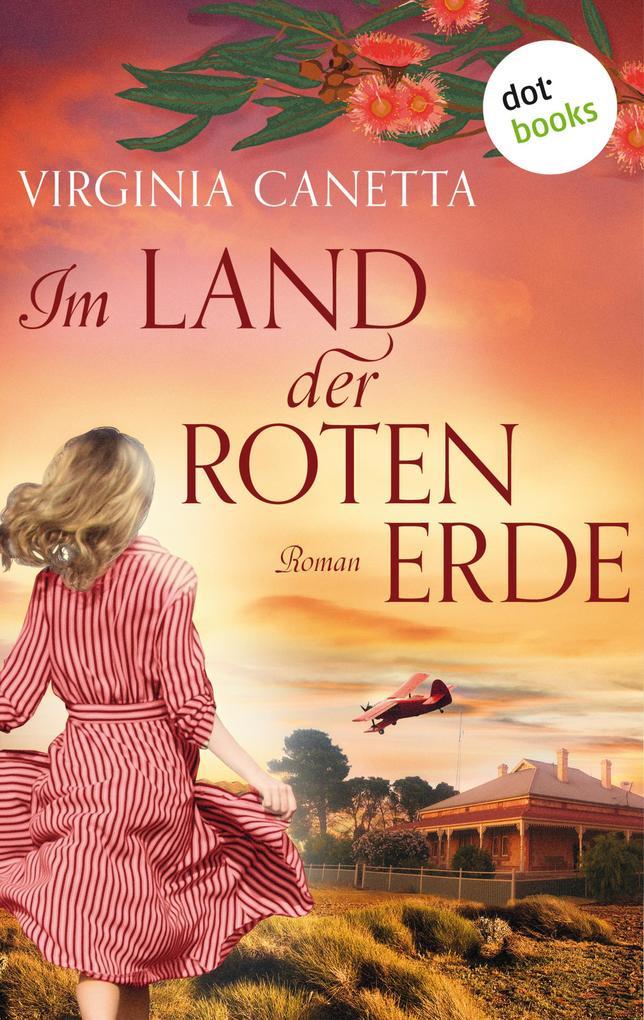 Im Land der roten Erde: Ein Australien-Roman als eBook epub
