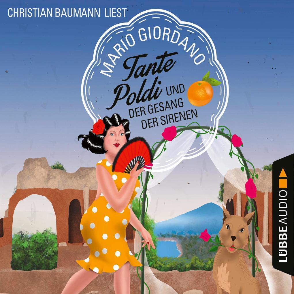 Tante Poldi und der Gesang der Sirenen - Sizilienkrimi 5 (Gekürzt) als Hörbuch Download