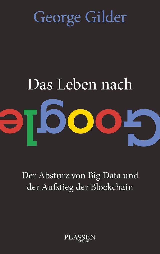 Das Leben nach Google als eBook epub