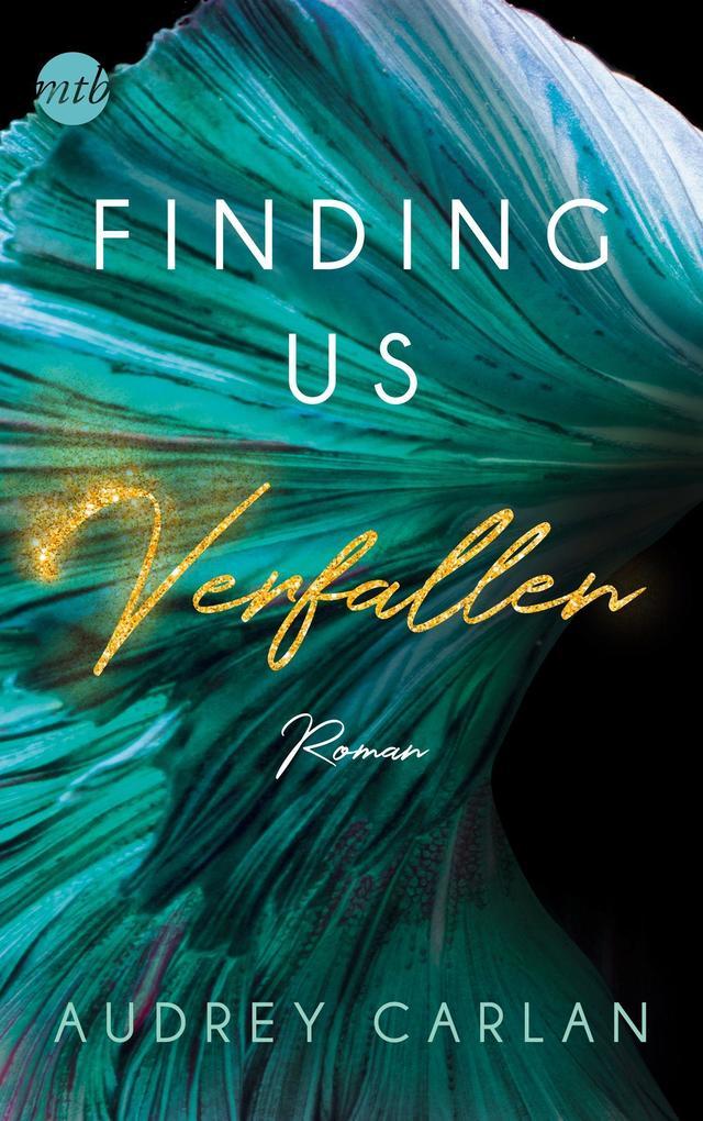 Finding us - Verfallen als Taschenbuch