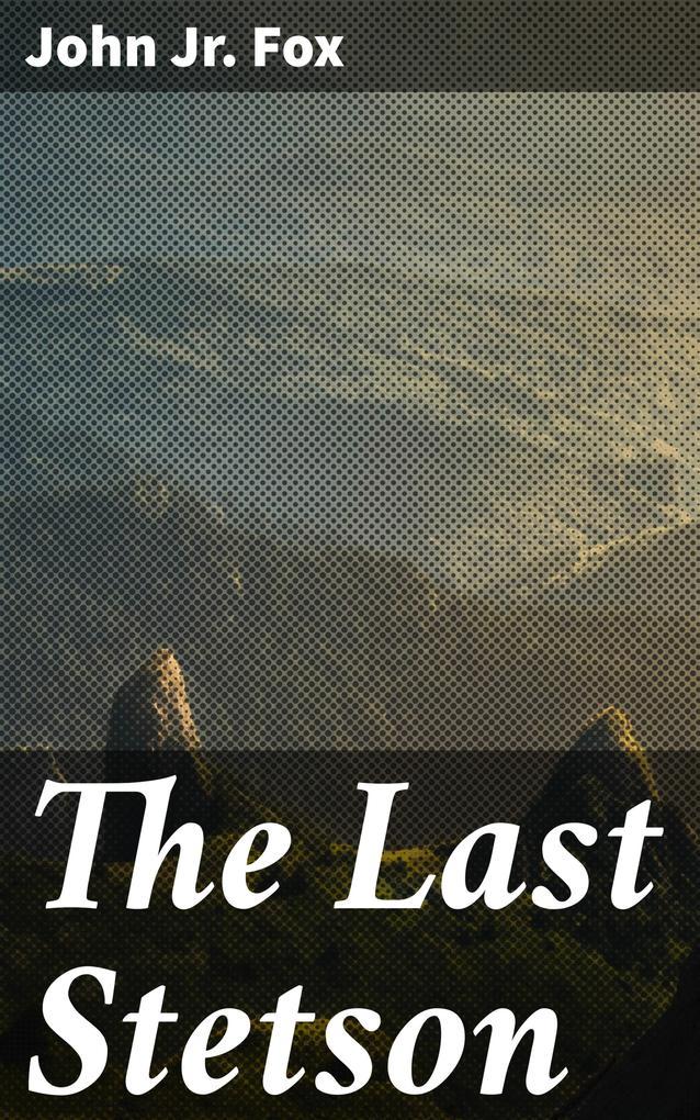 The Last Stetson als eBook epub