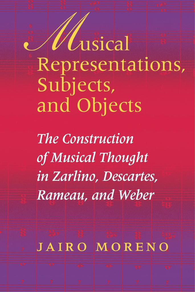 Musical Representations, Subjects, and Objects als Buch (gebunden)