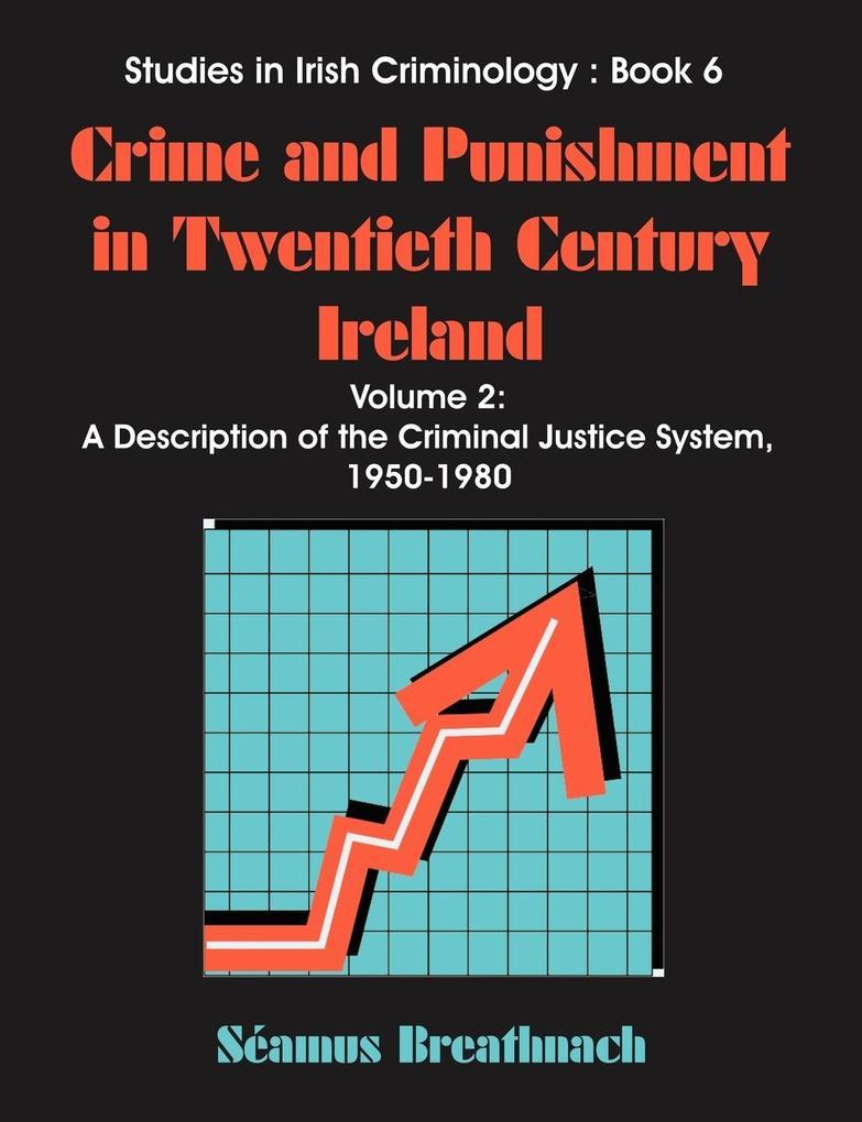 Crime and Punishment in Twentieth Century Ireland als Taschenbuch