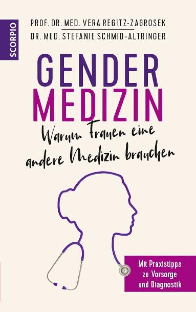 Gendermedizin: Warum Frauen eine andere Medizin brauchen als eBook epub