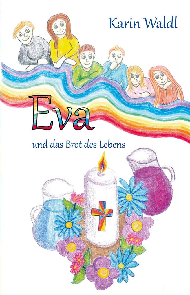Eva und das Brot des Lebens als eBook epub