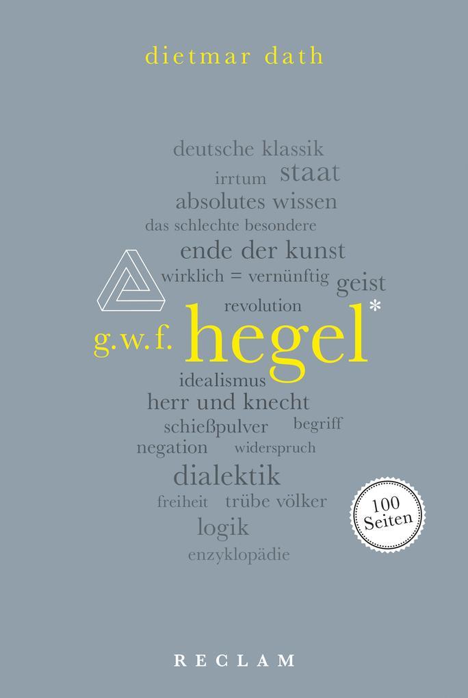 Hegel. 100 Seiten als eBook epub