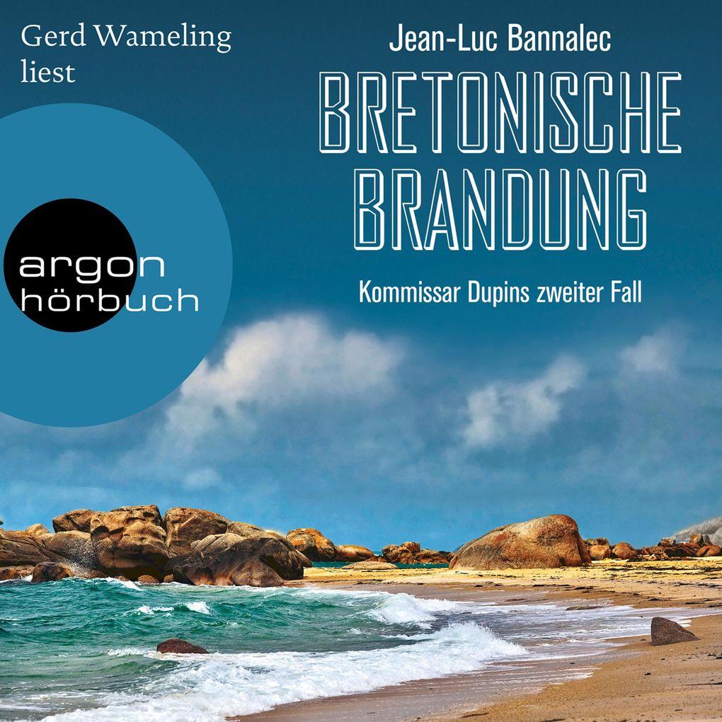 Bretonische Brandung - Kommissar Dupin ermittelt, Band 2 (Ungekürzte Lesung) als Hörbuch Download