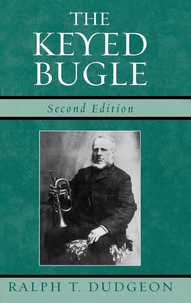 The Keyed Bugle als Buch (gebunden)