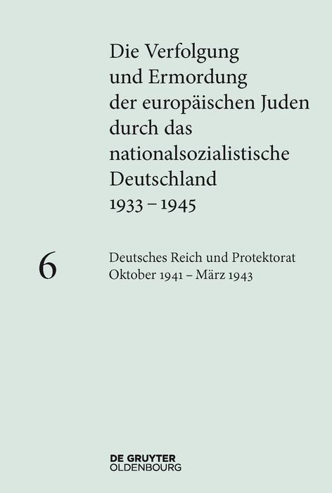 Deutsches Reich und Protektorat Böhmen und Mähren Oktober 1941 - März 1943 als eBook epub