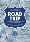 The Ultimate Road Trip: All 89 Games with the Toronto Maple Leafs and the Ultimate Leafs Fan
