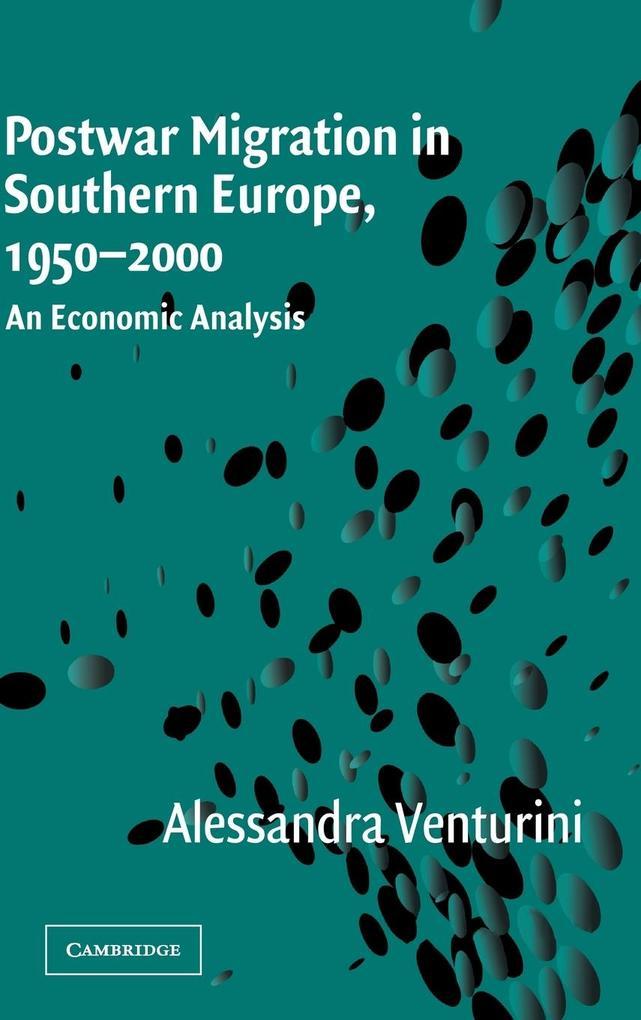 Postwar Migration in Southern Europe, 1950-2000 als Buch (gebunden)