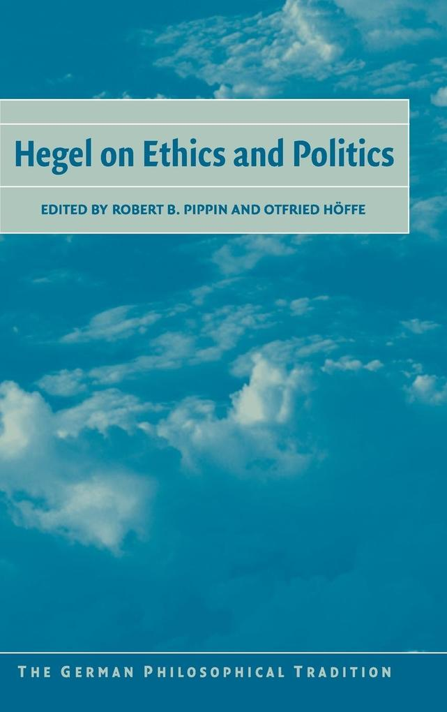 Hegel on Ethics and Politics als Buch (gebunden)