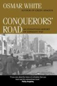 Conquerors' Road: An Eyewitness Report of Germany 1945 als Buch (gebunden)
