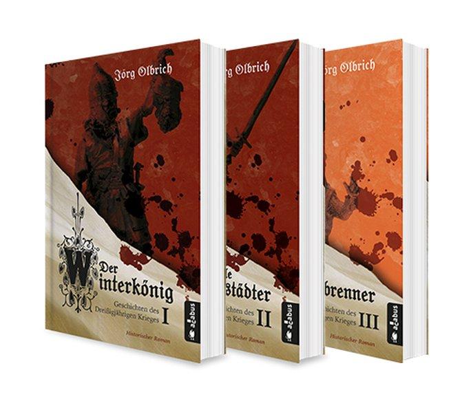 Der Dreißigjährige Krieg Band 1-3: Der Winterkönig / Der tolle Halberstädter / Der Hexenbrenner als Buch (kartoniert)