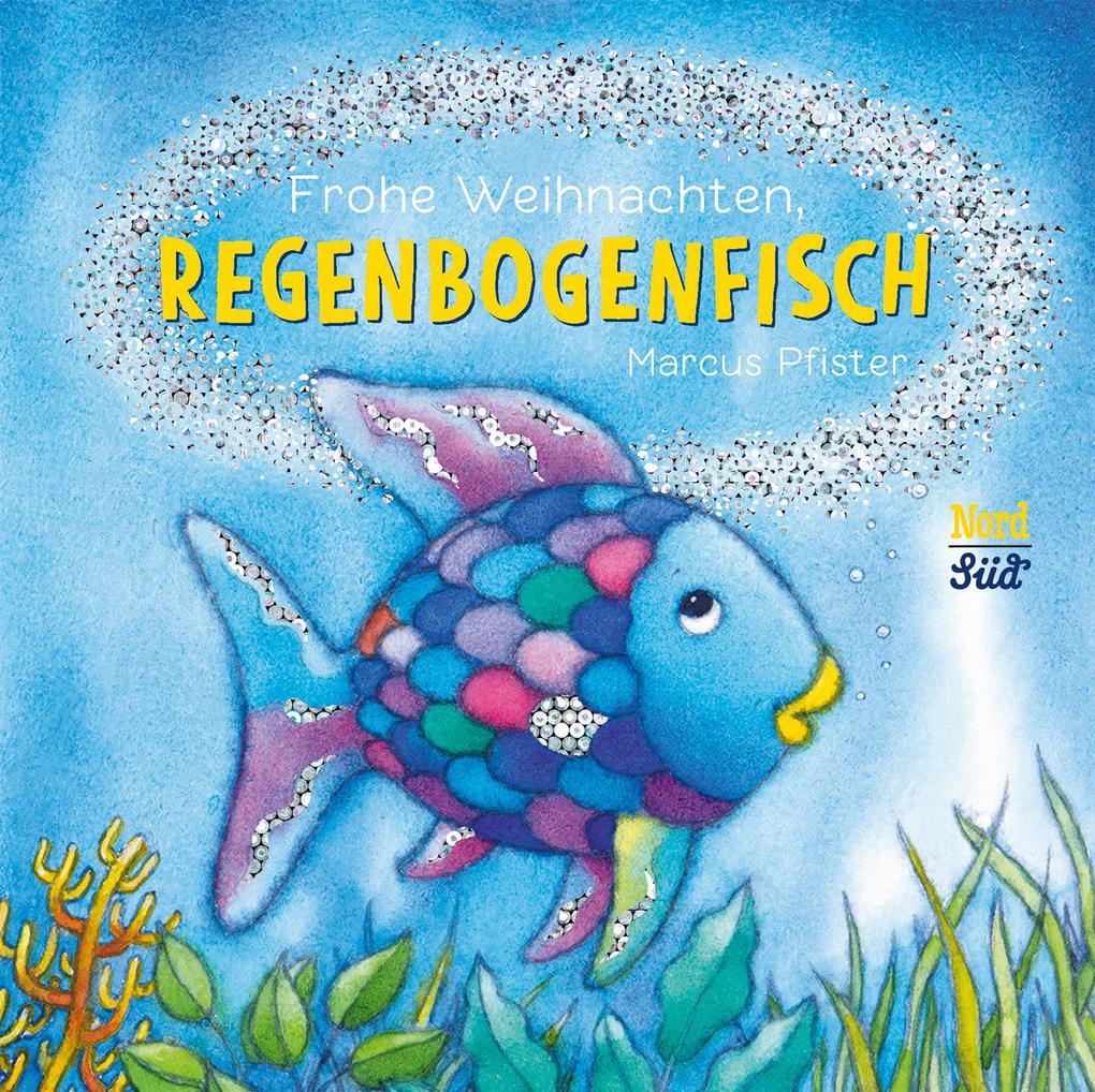 Frohe Weihnachten, Regenbogenfisch als Buch (kartoniert)