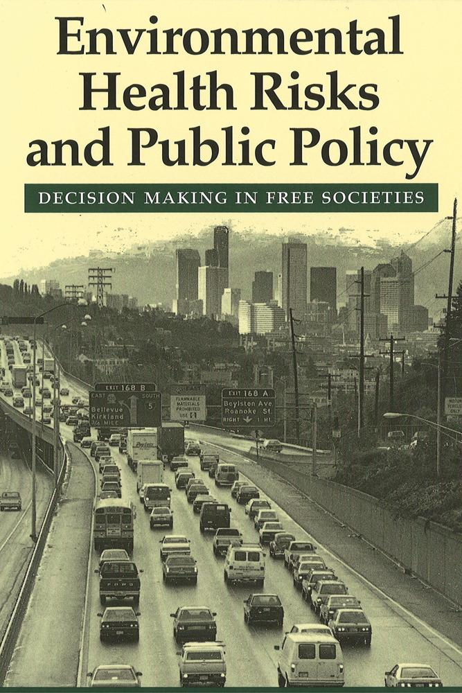 Environmental Health Risks and Public Policy: Decision Making in Free Societies als Taschenbuch