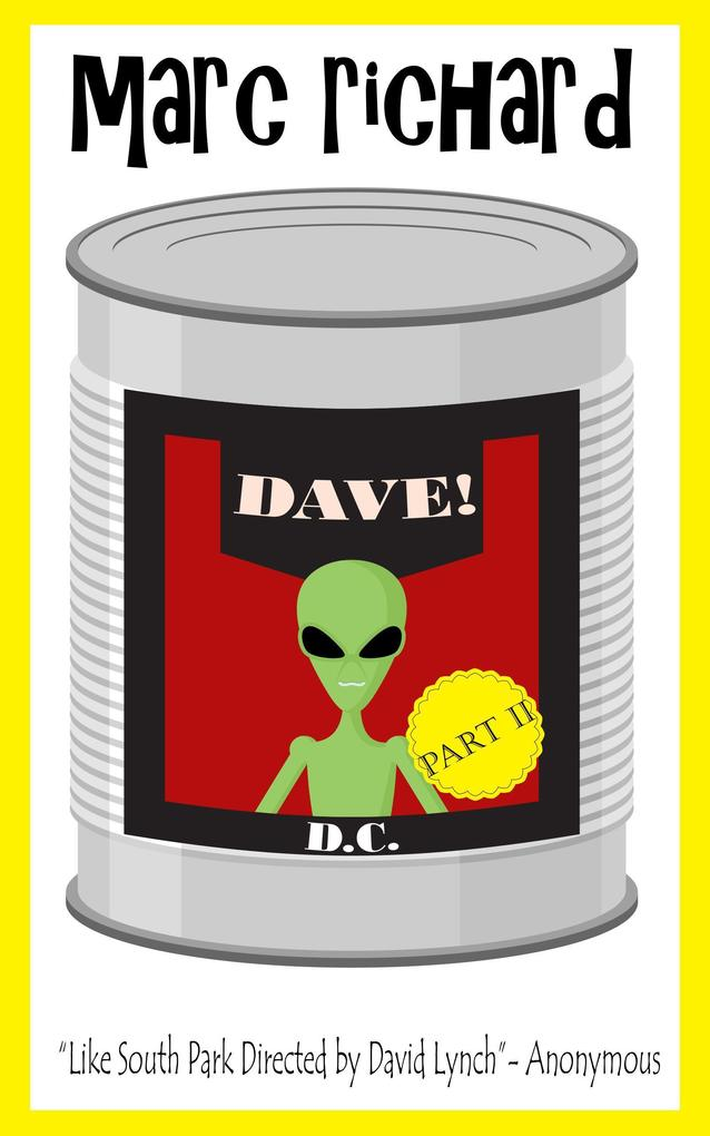 Dave! (DAVE! (A Novel from the Future), #2) als eBook epub