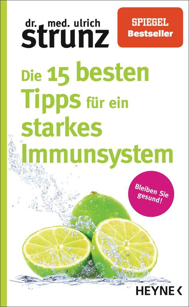 Die 15 besten Tipps für ein starkes Immunsystem als Taschenbuch