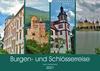Burgen- und Schlösserreise durch Deutschland (Wandkalender 2021 DIN A3 quer)