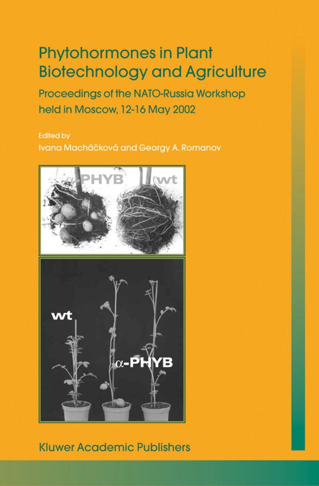 Phytohormones in Plant Biotechnology and Agriculture als Buch (gebunden)
