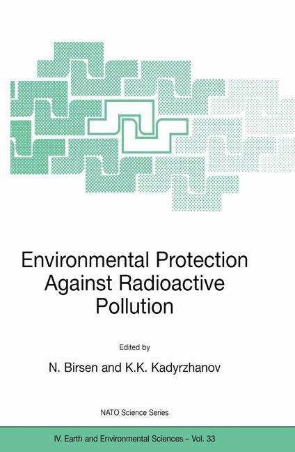 Environmental Protection Against Radioactive Pollution als Buch (kartoniert)