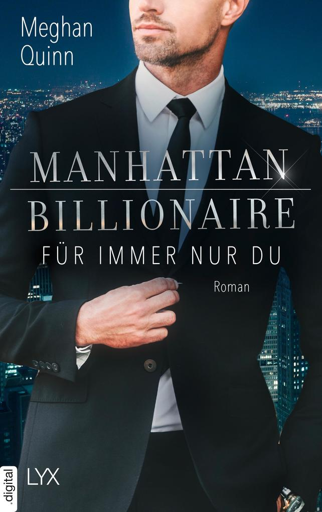 Manhattan Billionaire - Für immer nur du als eBook epub