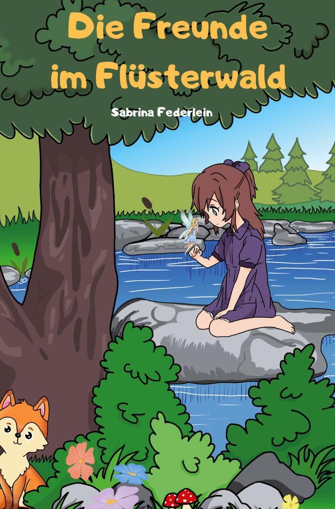 Die Freunde im Flüsterwald als Buch (kartoniert)