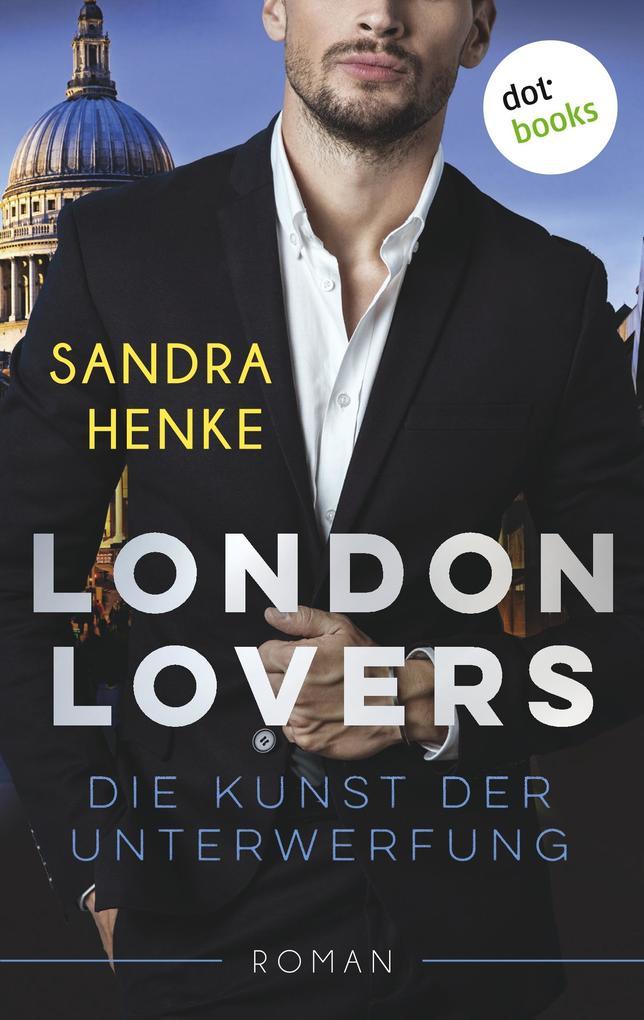 LONDON LOVERS - Die Kunst der Unterwerfung als Buch (kartoniert)