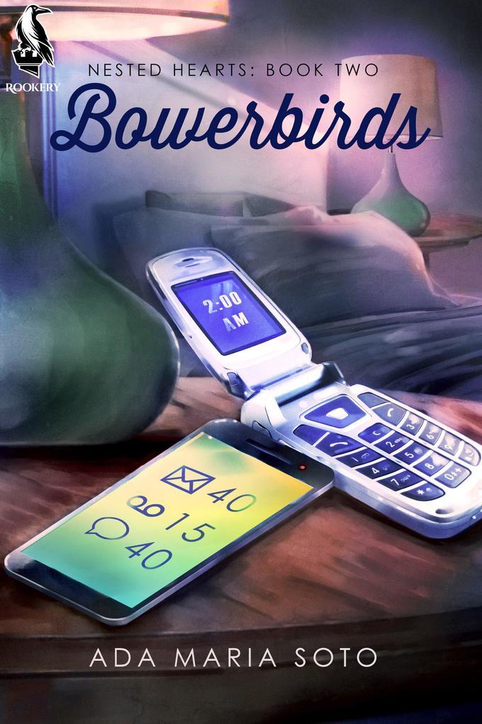 Bowerbirds (Nested Hearts, #2) als eBook epub