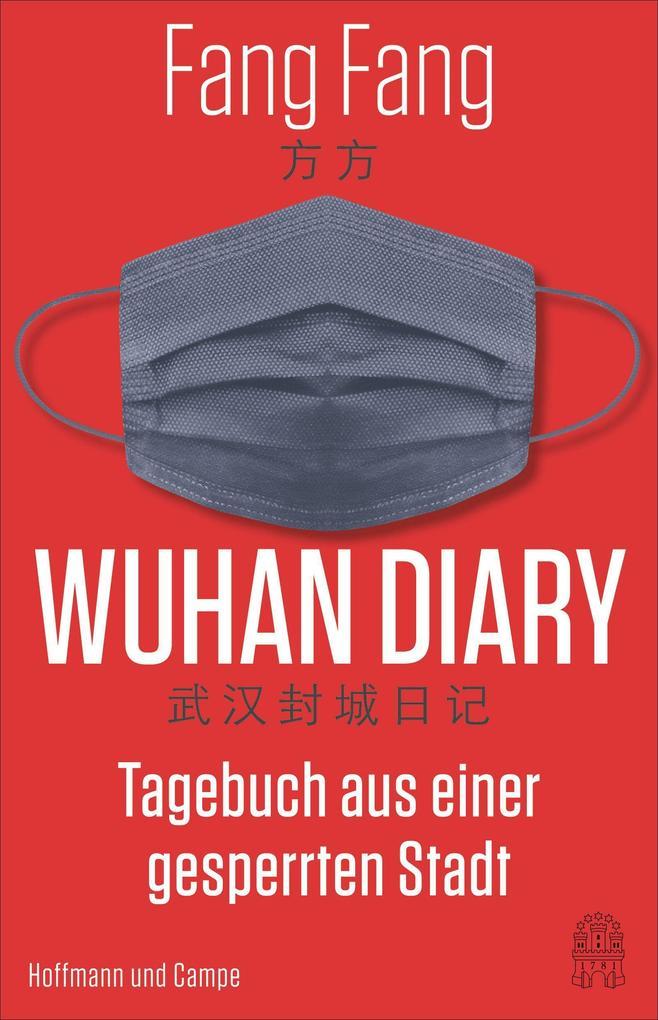 Wuhan Diary als Buch (gebunden)
