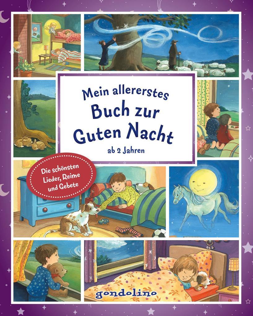 Mein allererstes Buch zur Guten Nacht ab 2 Jahre. gondolino Vorlesen als Buch (gebunden)