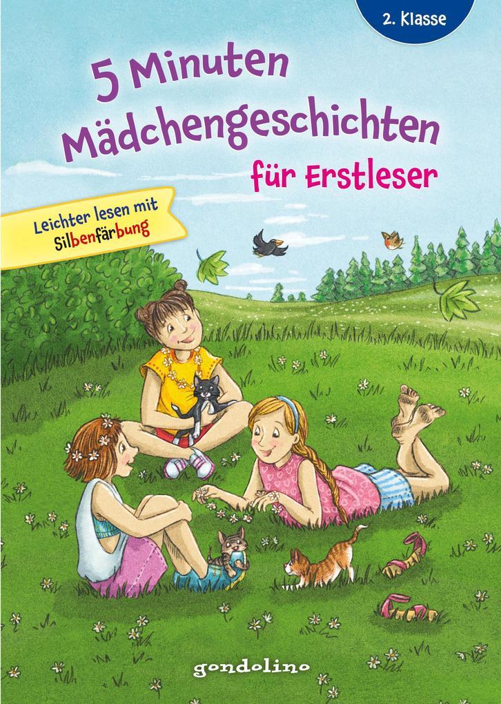 5 Minuten Mädchengeschichten für Erstleser. gondolino Erstleser als Buch (gebunden)