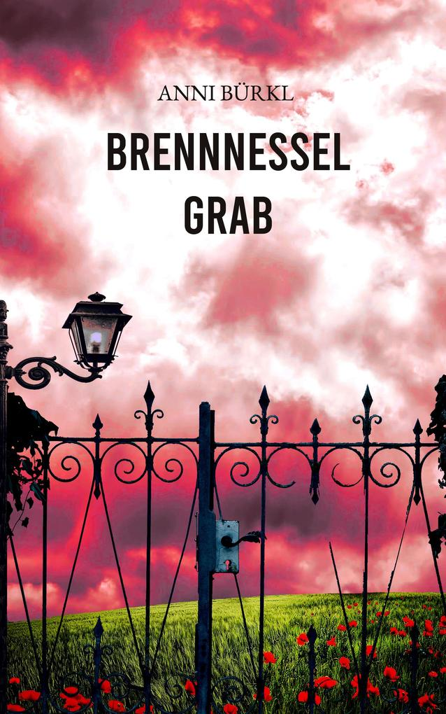 Brennnesselgrab als eBook epub