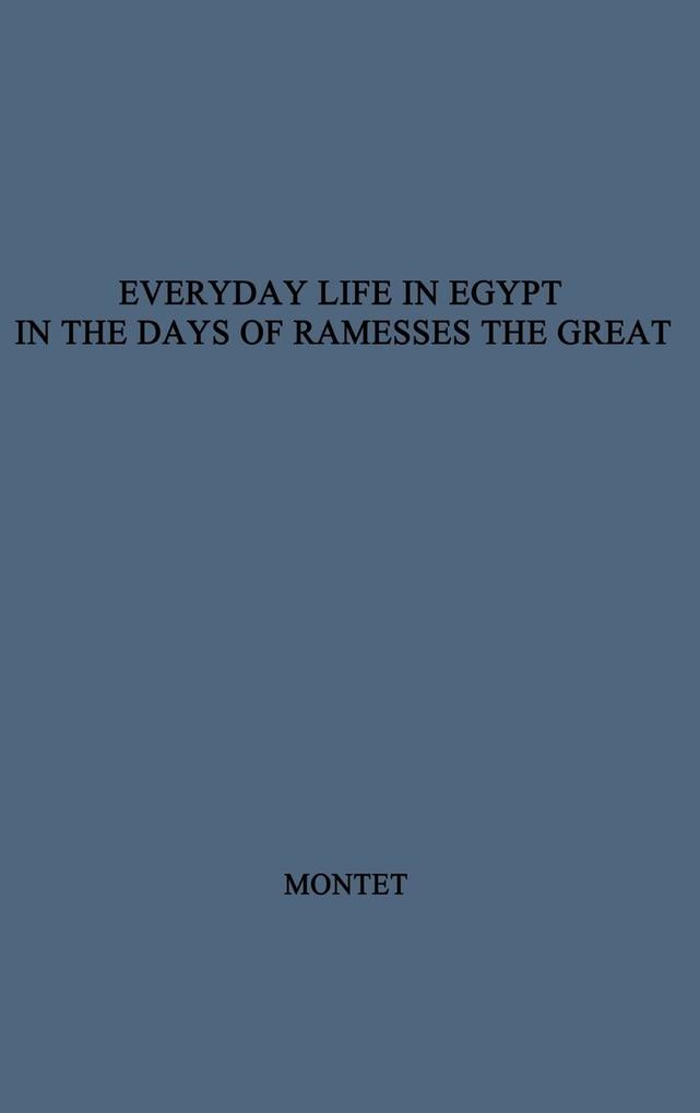 Everyday Life in Egypt in the Days of Ramesses the Great als Buch (gebunden)