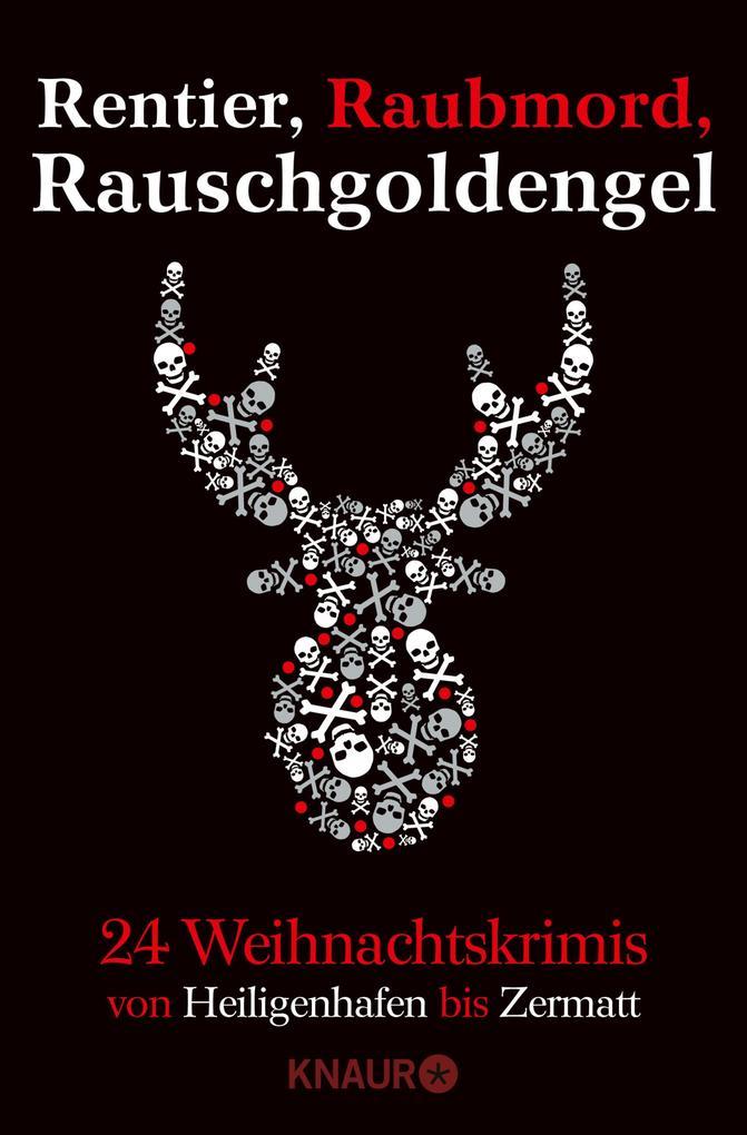 Rentier, Raubmord, Rauschgoldengel als eBook epub