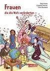 Frauen, die die Welt veränderten