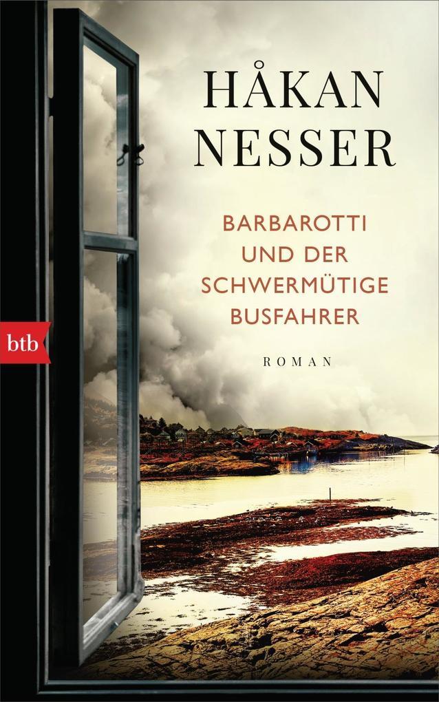 Barbarotti und der schwermütige Busfahrer als Buch (gebunden)