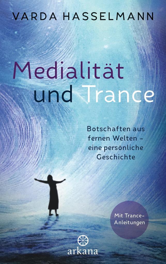 Medialität und Trance als Buch (gebunden)