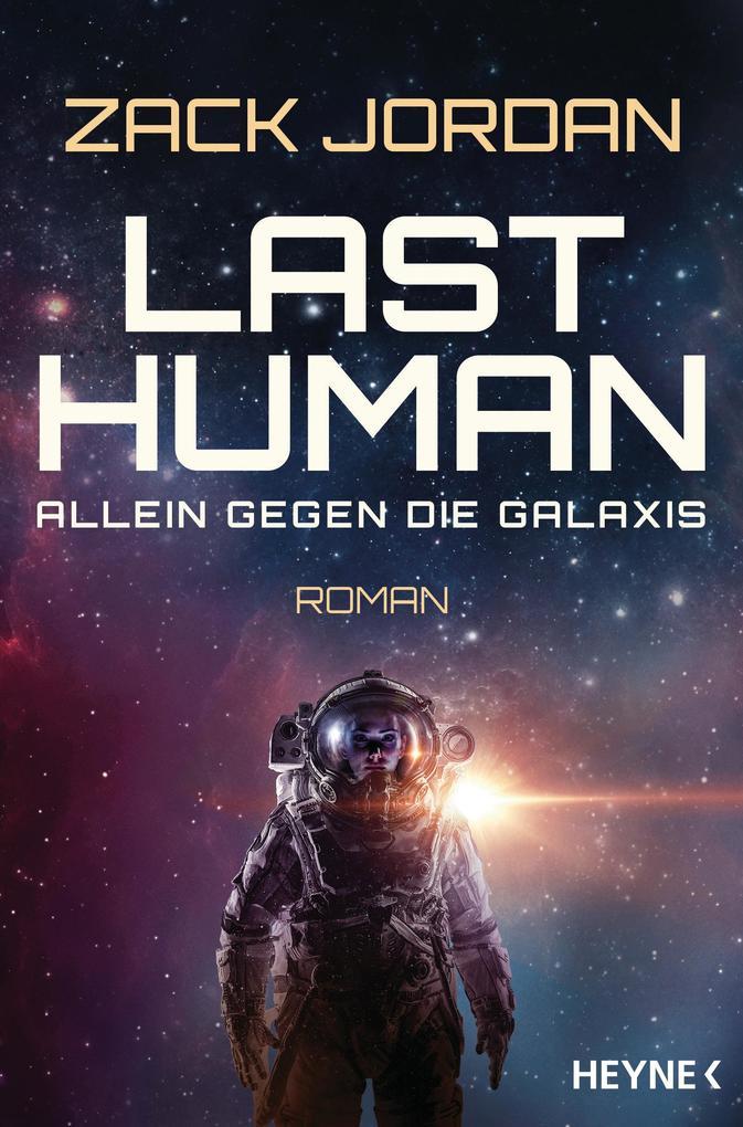 Last Human - Allein gegen die Galaxis als eBook epub