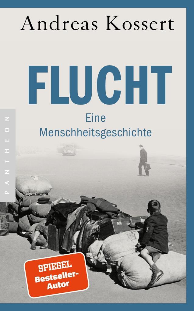 Flucht - Eine Menschheitsgeschichte als eBook epub