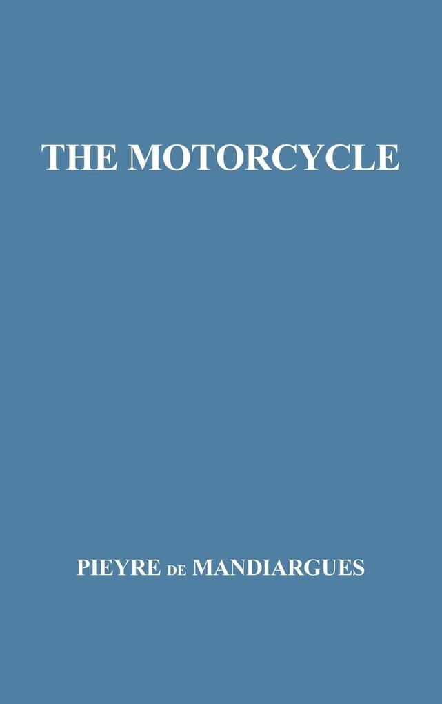 The Motorcycle. als Buch (gebunden)