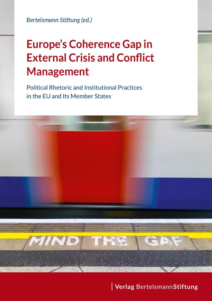 Europe's Coherence Gap in External Crisis and Conflict Management als eBook pdf