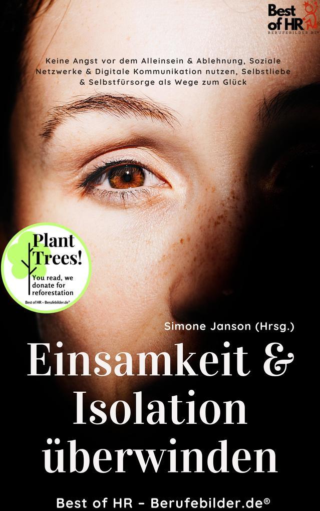 Einsamkeit & Isolation überwinden als eBook epub