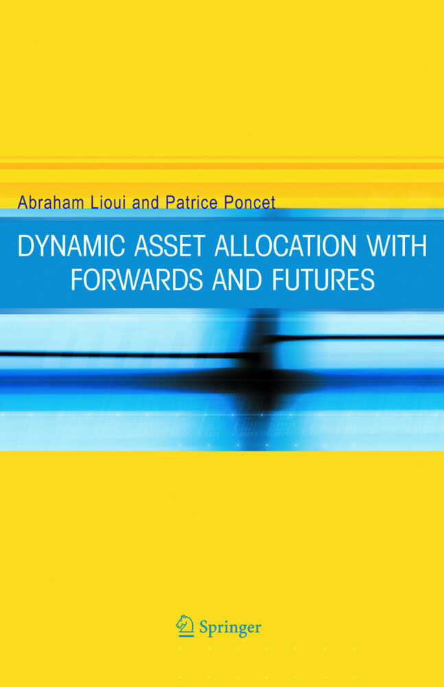 Dynamic Asset Allocation with Forwards and Futures als Buch (gebunden)